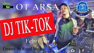 """""""DJ TIK TOK"""" ARSA Sugihwaras OKI (25/11/18) By Royal Studio"""