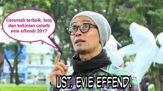 Ceramah Ustadz Gaul, Lucu Dan Kekinian Evie Effendi Terbaru 2017 (Deet Tapi Ngepret) Audio / Mp3