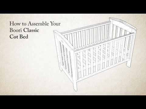 How to Assemble the Boori Classic Cot Bed