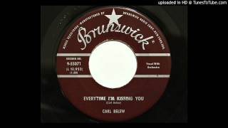 Carl Belew - Everytime I'm Kissing You (Brunswick 55071) [1958 country]