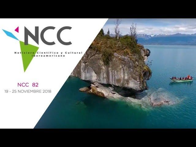 Noticiero Científico y Cultural Iberoamericano, emisión 82. 19 al 25 de noviembre de 2018.