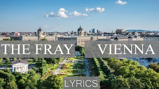 The Fray - Vienna Lyrics