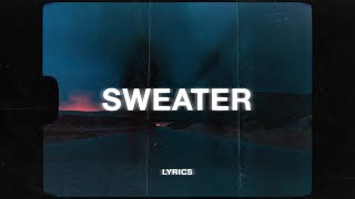 The Neighbourhood - Sweater Weather (Lyrics)