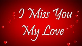 Miss You My Love, Miss you status, quotes, images, messages, WhatsApp, video #missyou #iloveyou