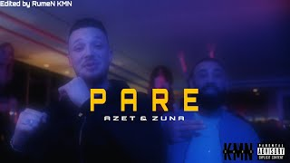 AZET & ZUNA   PARE (UNOFFICIAL VIDEO)