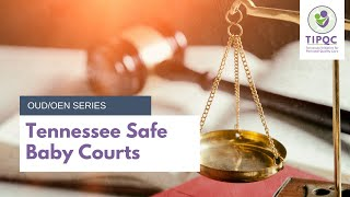 Tennessee Safe Baby Court