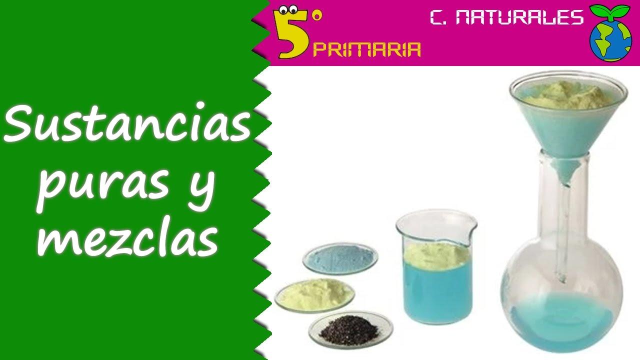 Sustancias puras y mezclas. Naturales, 5º Primaria. Tema 1