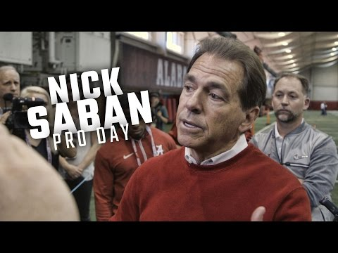 Hear what Nick Saban had to say during Alabama's Pro Day