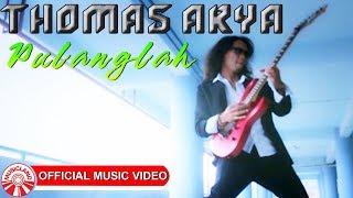 Download lagu Thomas Arya Pulanglah Mp3