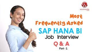 TOP 15 SAP HANA BI Development Interview Questions and Answers 2019 Part-1 | Wisdom jobs