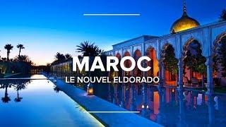 Maroc, le nouvel Eldorado - Documentaire