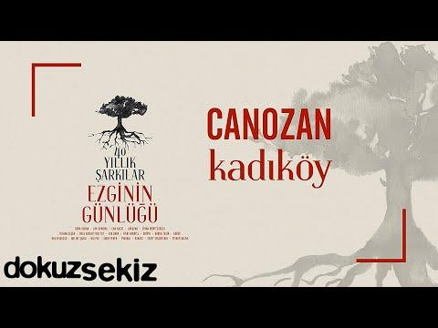 Canozan - Kadıköy (Ezginin Günlüğü 40 Yıllık Şarkılar) (Official Audio) Sözleri