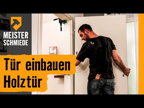 Tür einbauen: Holztür | HORNBACH Meisterschmiede