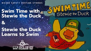 Bedtime Stories: Swim Time with Stewie the Duck & Stewie The Duck Learns To Swim
