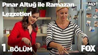 Pınar Altuğ ile Ramazan Lezzetleri 1.Bölüm