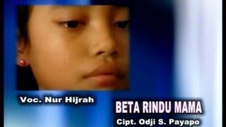 Download lagu Ijah Beta Rindu Mama Mp3