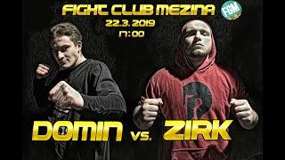 Domin vs. Zirk /fightclubmezina