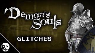 Demon's Souls: Glitches