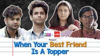 When Your Best Friend Is A Topper   Ft. Ritvik Sahore, Revathi Pillai, Ranjan Raj, Alam Khan   RVCJ