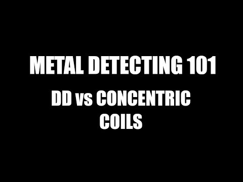 Metal Detecting 101 - DD vs Concentric Coils