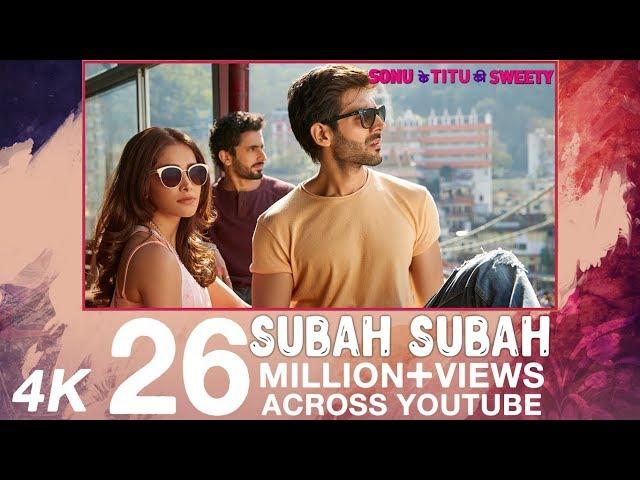 Subah Subah Full Video Song HD | Arijit Singh, Prakriti Kakar | Sonu Ke Titu Ki Sweety