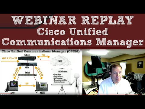 WEBINAR REPLAY - Cisco Unified Communications Manager ...