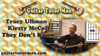 They Don't Know - Tracey Ullman & Kirsty MacColl - Acoustic Guitar Lesson