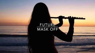 Future   Mask Off (DJ Politik Remix) ► Trap ◄ (With Lyrics)