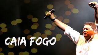 Caia Fogo (En vivo) - Fernandinho (Video)