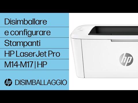 Come disimballare e configurare le stampanti HP LaserJet Pro M14-M17
