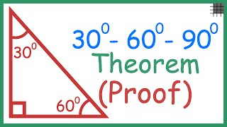 How Do We Prove The 30-60-90 Triangle Theorem?