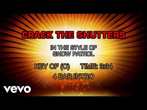 Snow Patrol - Crack The Shutters (Karaoke)