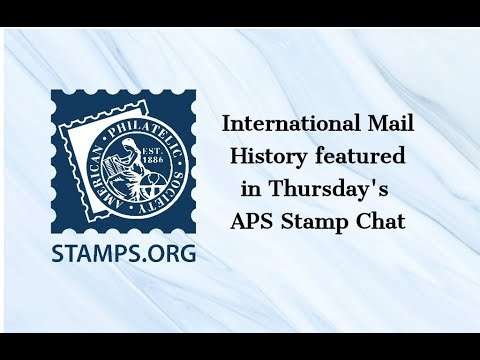 """APS Stamp Chat: """"Pre-Paid Reply Cards in International Mail: 1871-1971 One Hundred Years of History"""" presented by Eric Scherer"""