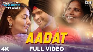Full Video: #Aadat  - Happy Hardy And Heer |Himesh Reshammiya,Ranu Mondal,Asees,Rabbi| New Song 2020