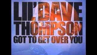 Lil' Dave Thompson - Lil' girl