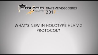 What's New in Holotype HLA V.2 Protocol?