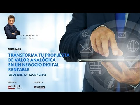 Webinar Transforma tu propuesta de valor analógica en un negocio digital rentable[;;;][;;;]