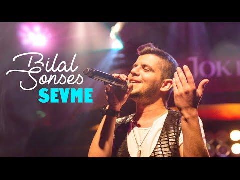 Bilal Sonses Sevme