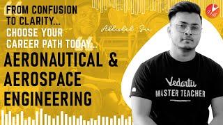 Aeronautical Engineering & Aerospace Engineering | Career, Scope and Growth Prospects | Vedantu