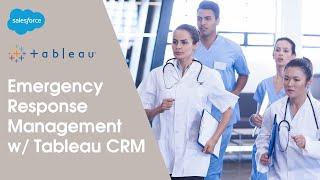 Tableau CRM for Emergency Response Management | Salesforce