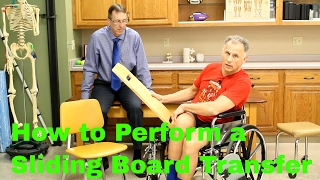 Steps to Performing a Sliding Board Transfer Correctly & SAFELY.