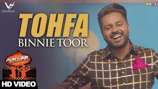 Tohfa  Binnie Toor Ft G Skillz  Punjabi Music Junction 2017  VS Records  Latest Punjabi Song