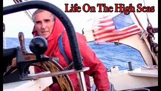 #211 Life On The High Seas!