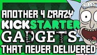 Another 4 CRAZY Kickstarter GADGETS that never delivered - SGR