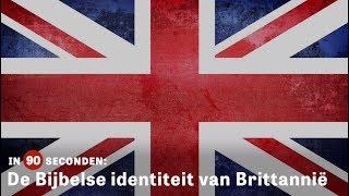De Bijbelse identiteit van Brittannië
