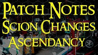 Path of Exile➥Scion Ascendant Changes & History ect.