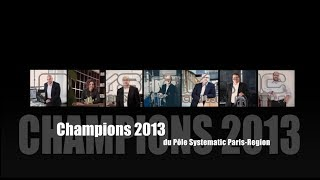 preview picture of video 'Clip des 7 Champions 2013 du Pôle Systematic Paris-Region'