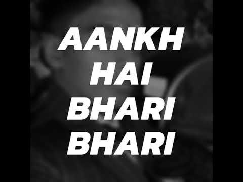 Aakh hai Bhari Bhari or Tum