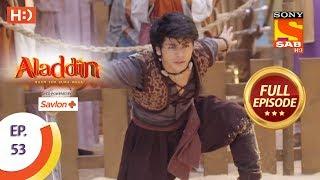 Aladdin   Ep 53   Full Episode   30th October, 2018