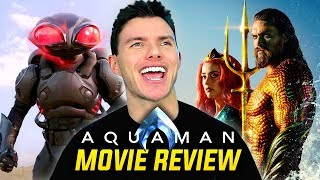 AQUAMAN - Movie Review